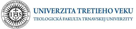Univerzita tretieho veku | Teologická fakulta Trnavskej univerzity